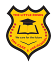 THE LITTLE ROSES DAY CARE AND PRE-SCHOOL